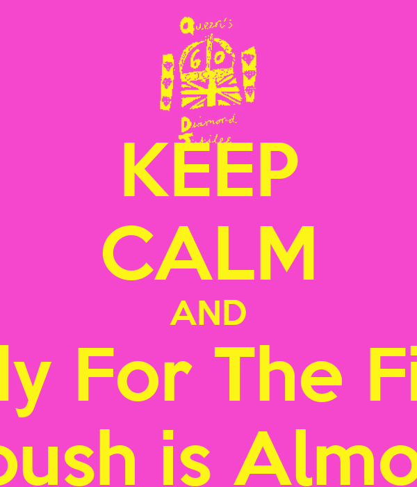 KEEP CALM AND Study For The Finals Cuz Nanoush is Almost Done!