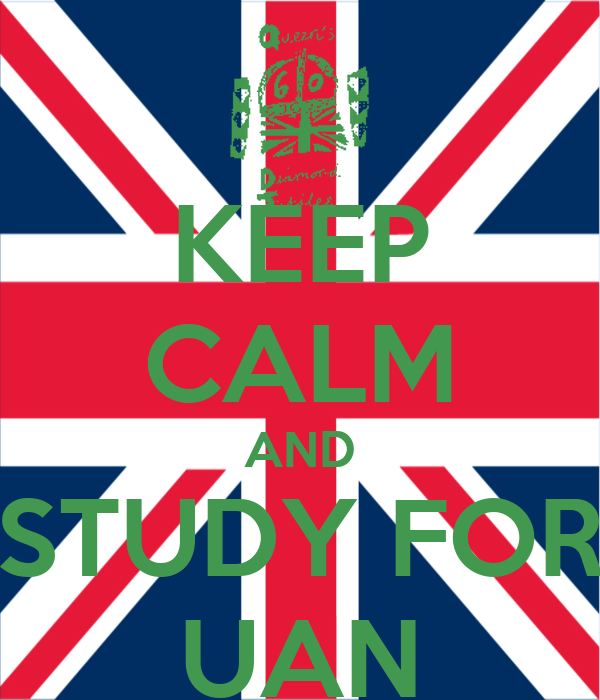 KEEP CALM AND STUDY FOR UAN