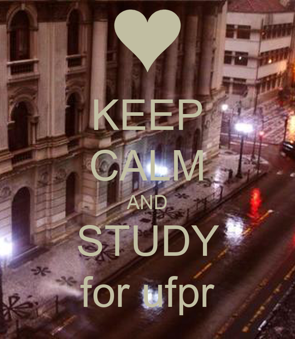 KEEP CALM AND STUDY for ufpr