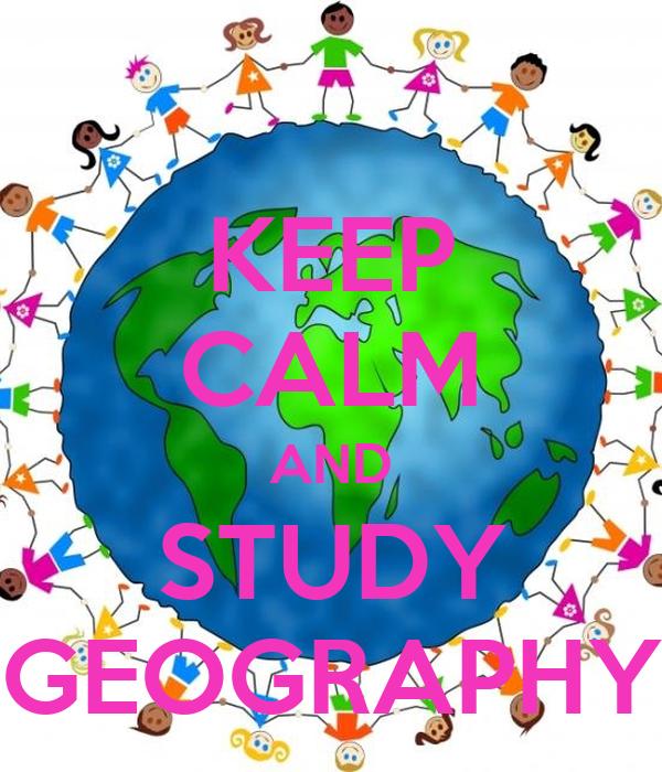 KEEP CALM AND STUDY GEOGRAPHY Poster | sara | Keep Calm-o-Matic