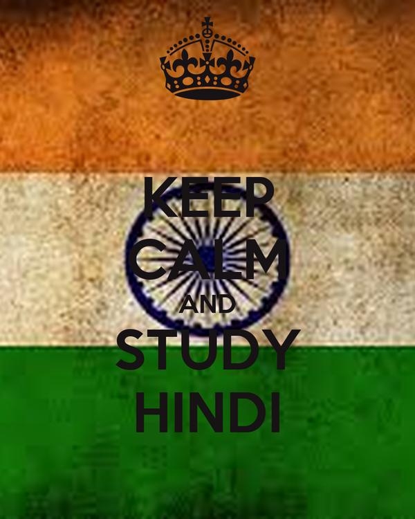 KEEP CALM AND STUDY HINDI
