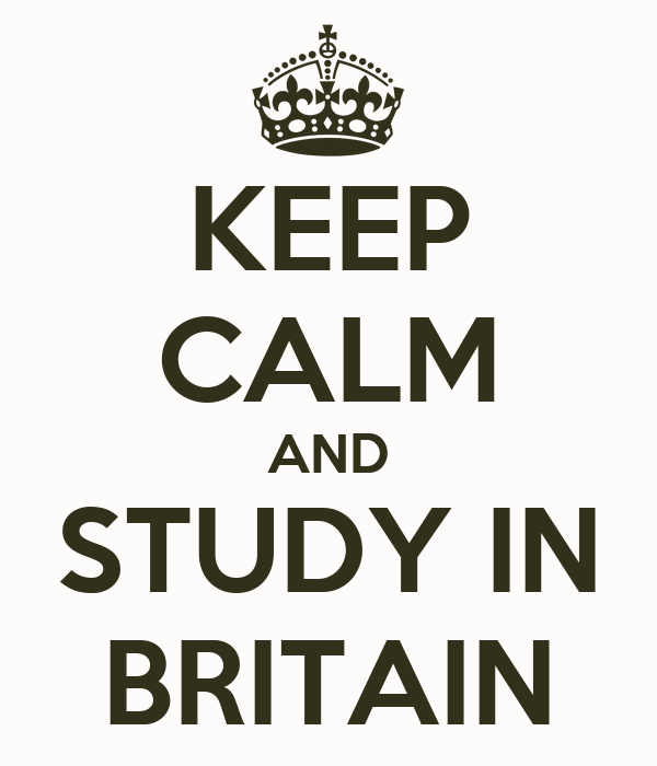 KEEP CALM AND STUDY IN BRITAIN