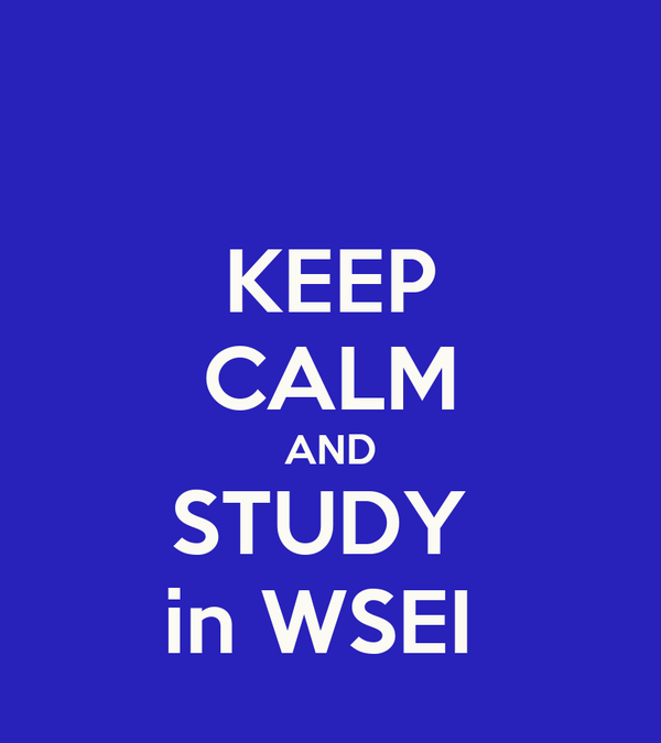 KEEP CALM AND STUDY  in WSEI