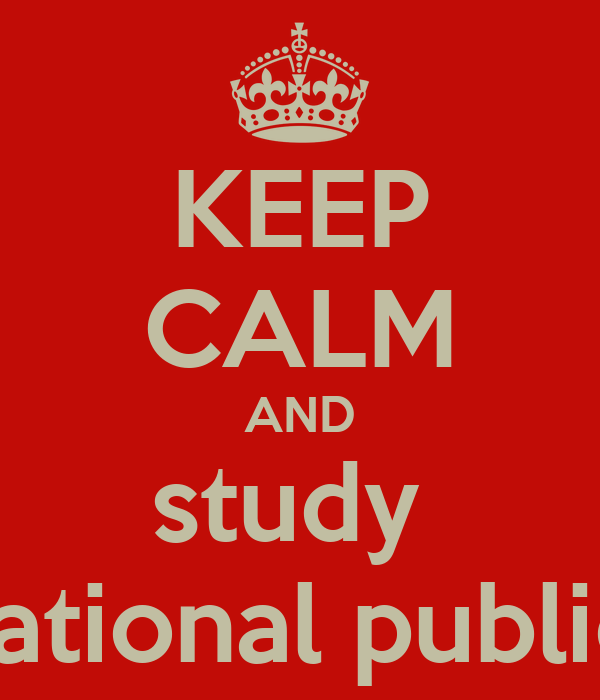 KEEP CALM AND study  international public law