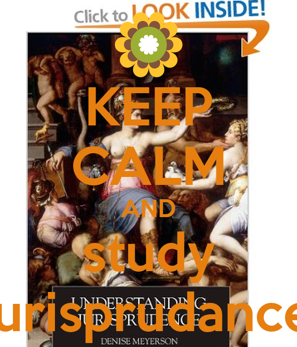 KEEP CALM AND study jurisprudance