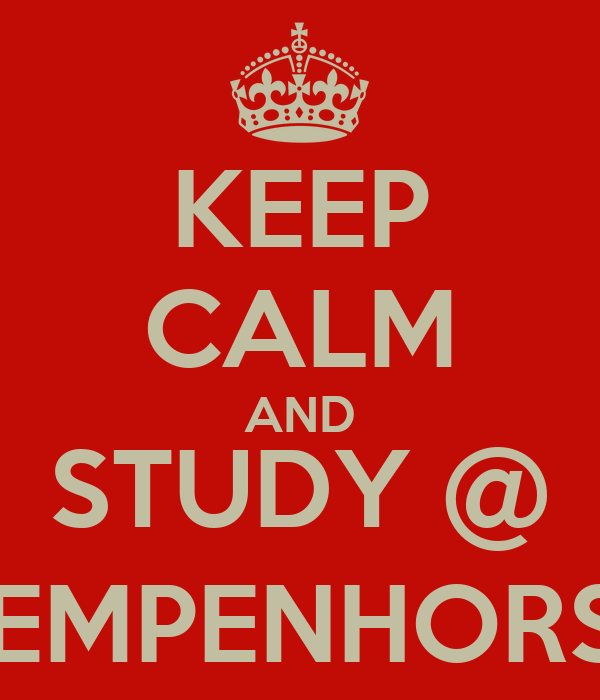 KEEP CALM AND STUDY @ KEMPENHORST