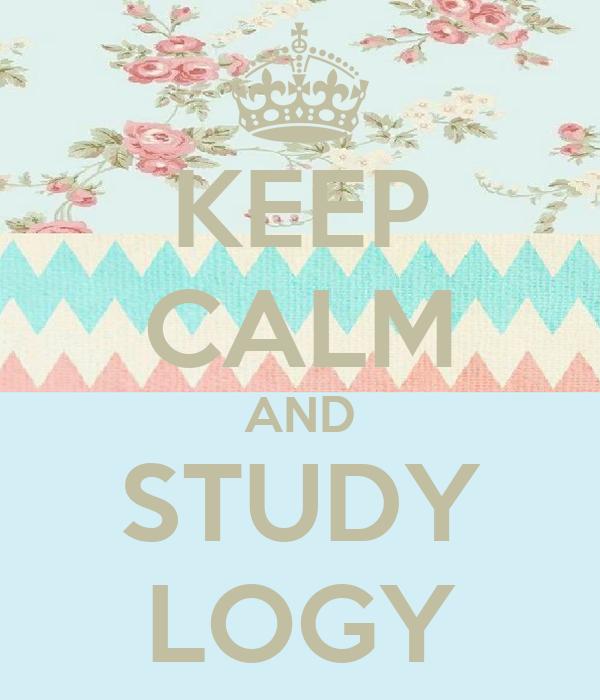KEEP CALM AND STUDY LOGY