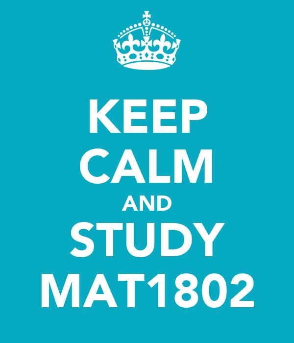 KEEP CALM AND STUDY MAT1802
