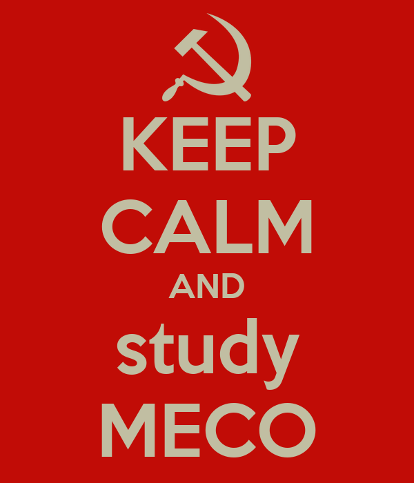 KEEP CALM AND study MECO