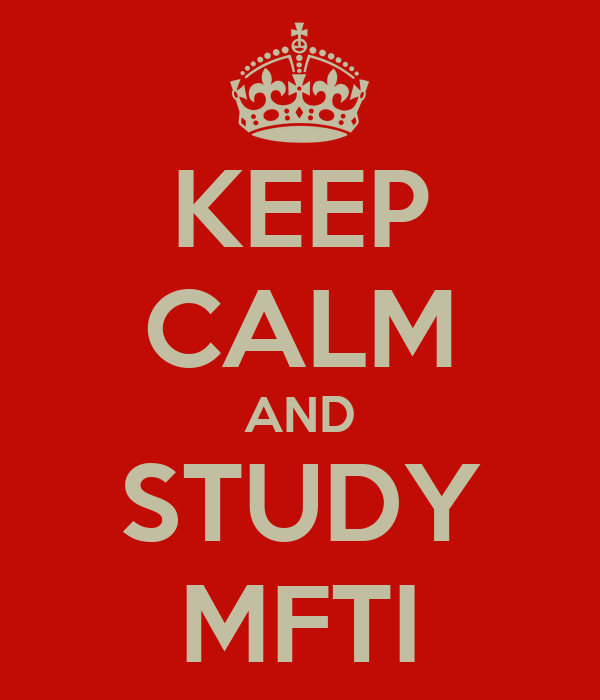 KEEP CALM AND STUDY MFTI