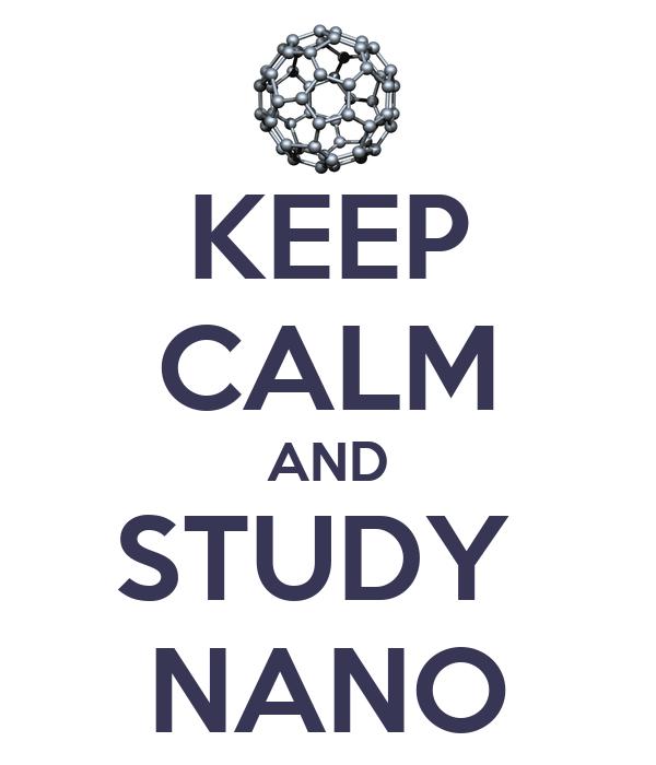 KEEP CALM AND STUDY  NANO
