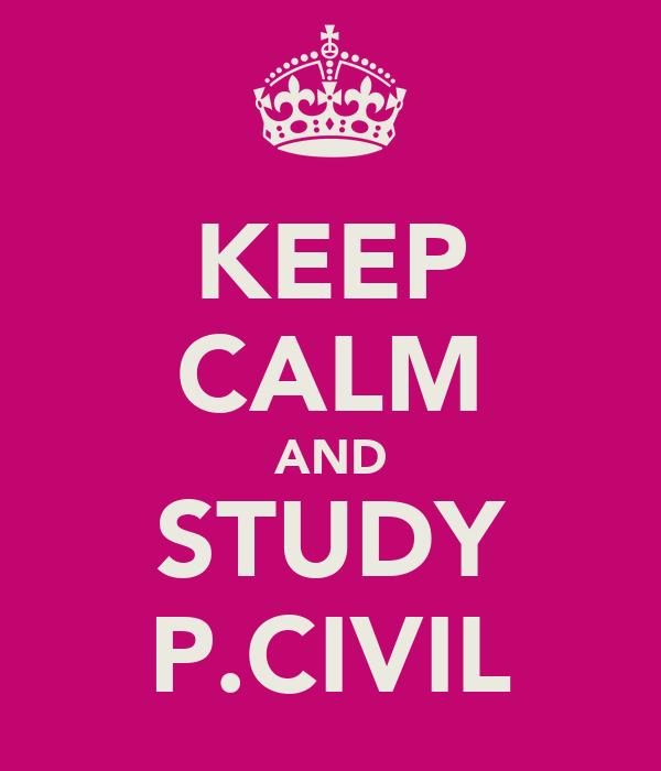 KEEP CALM AND STUDY P.CIVIL