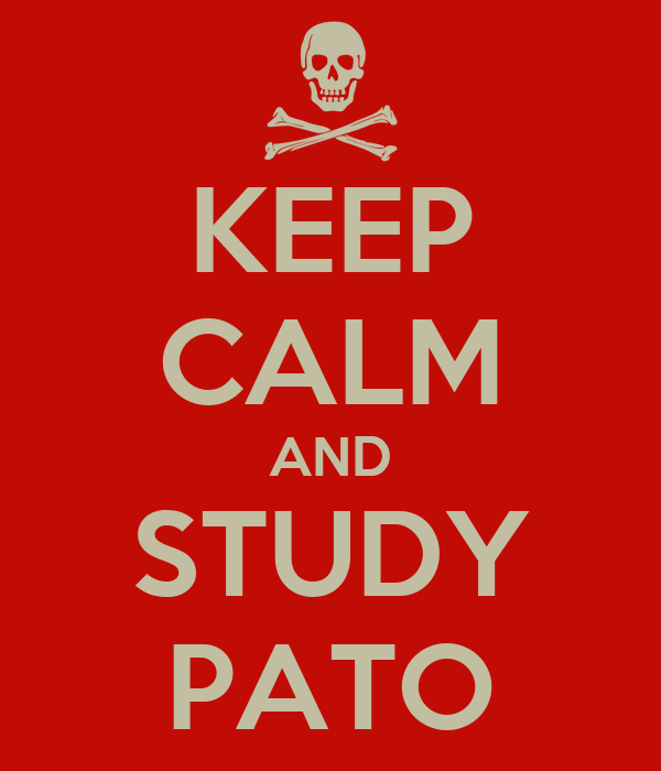 KEEP CALM AND STUDY PATO