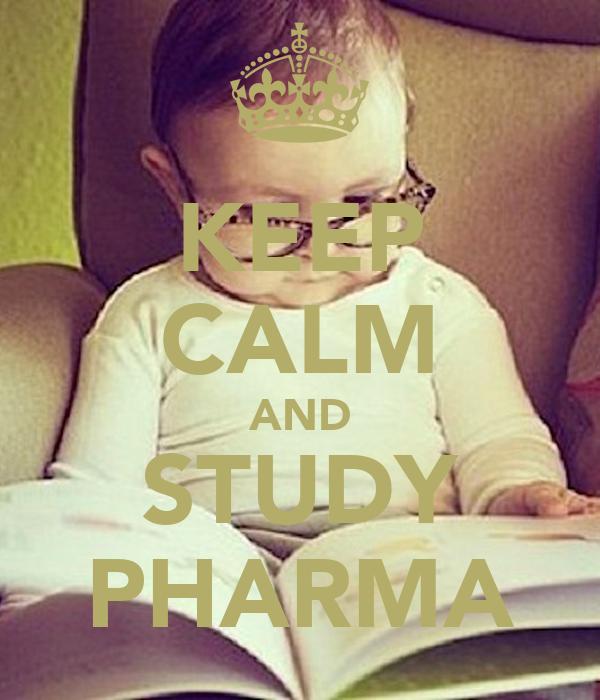 KEEP CALM AND STUDY PHARMA