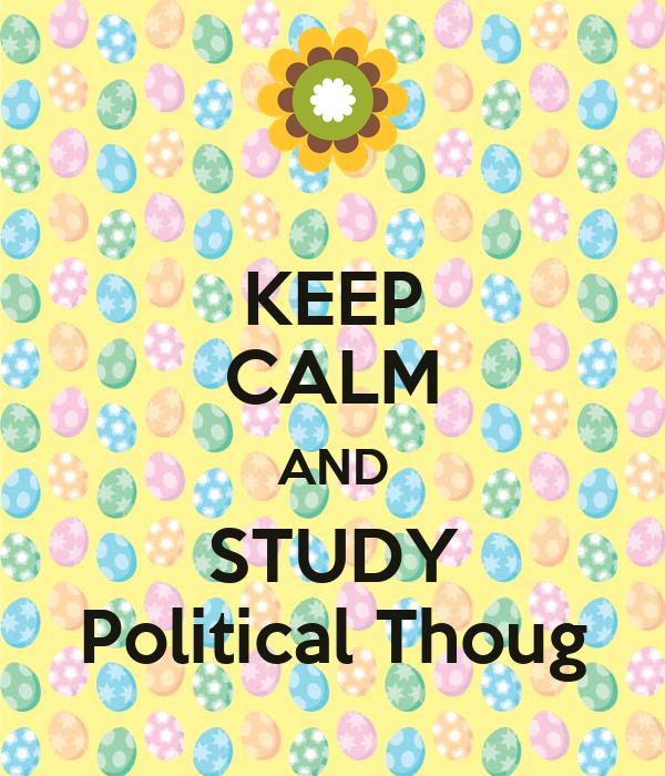 KEEP CALM AND STUDY Political Thoug