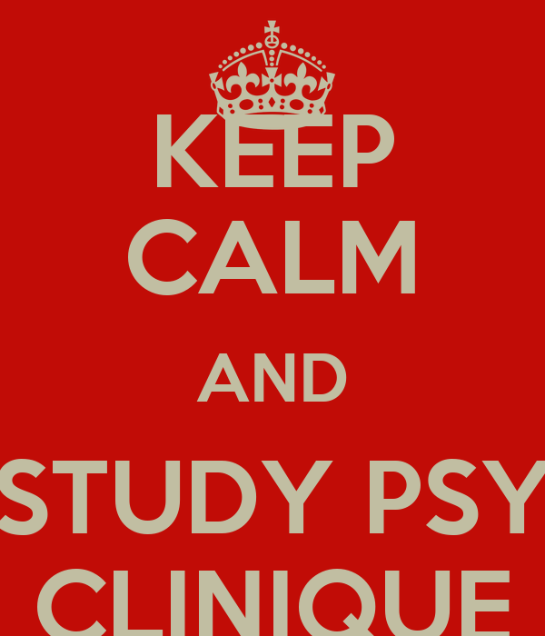KEEP CALM AND STUDY PSY CLINIQUE