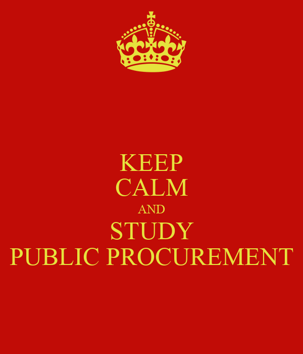 KEEP CALM AND STUDY PUBLIC PROCUREMENT