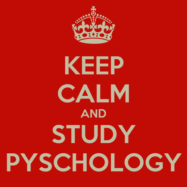 KEEP CALM AND STUDY PYSCHOLOGY
