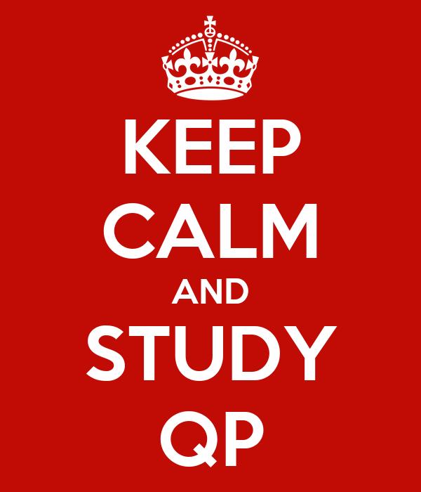 KEEP CALM AND STUDY QP