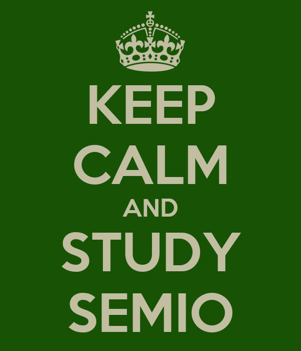 KEEP CALM AND STUDY SEMIO