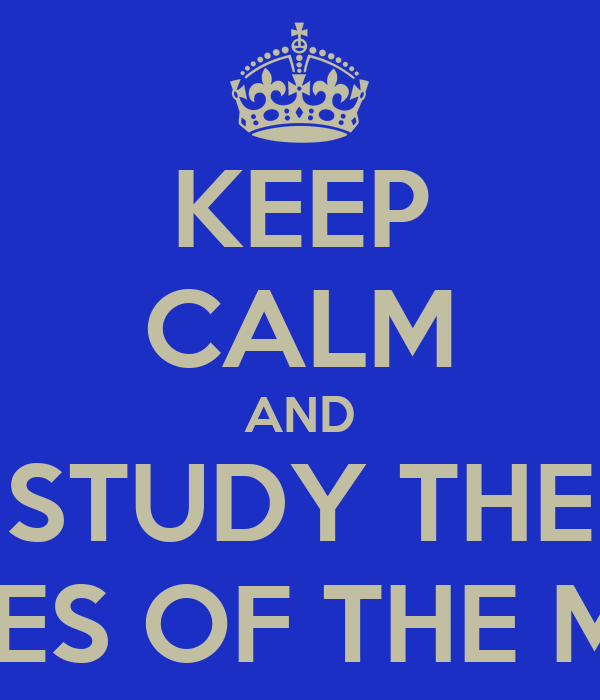 KEEP CALM AND STUDY THE PHASES OF THE MOON