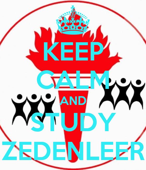 KEEP CALM AND STUDY ZEDENLEER