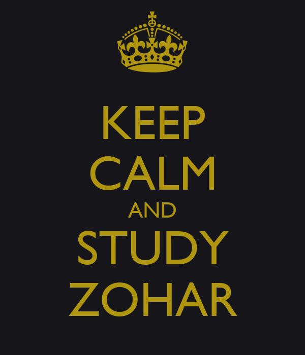 KEEP CALM AND STUDY ZOHAR