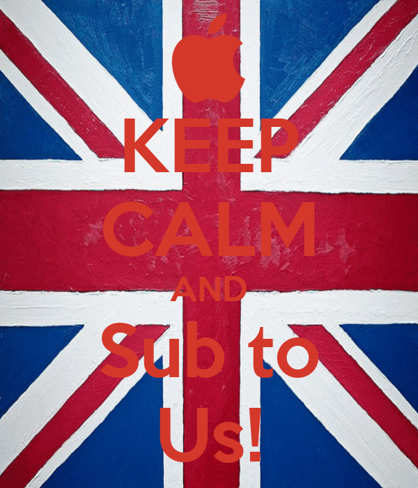KEEP CALM AND Sub to Us!