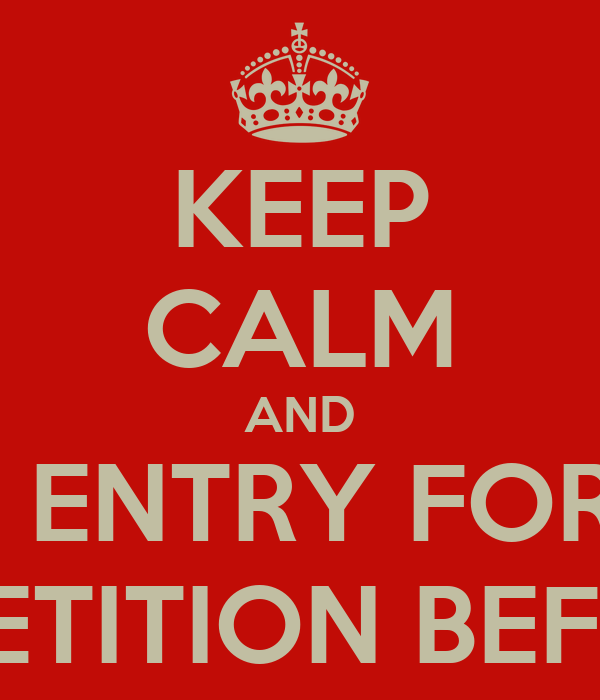KEEP CALM AND SUBMIT ENTRY FORM FOR  THE ART COMPETITION BEFORE NOV. 30TH