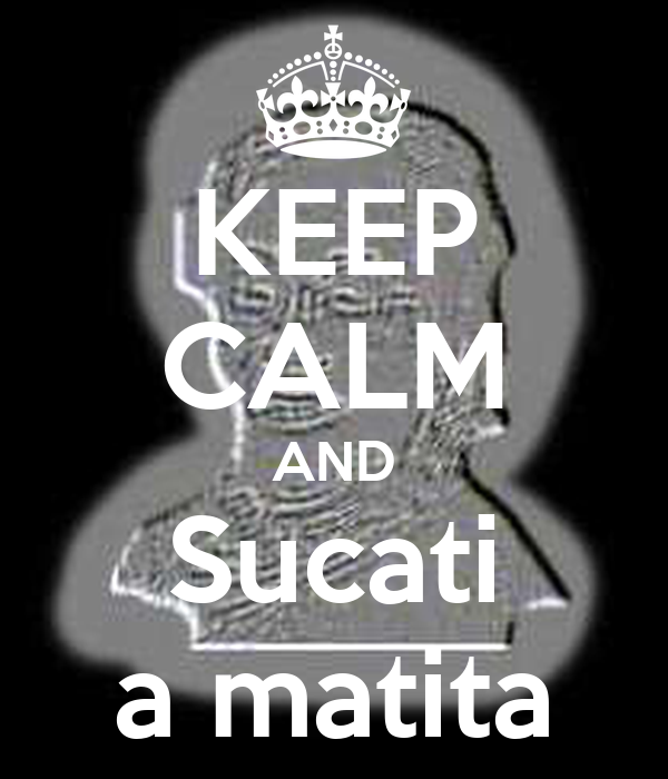 KEEP CALM AND Sucati a matita