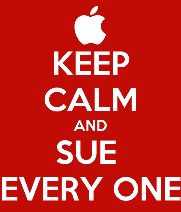 KEEP CALM AND SUE  EVERY ONE