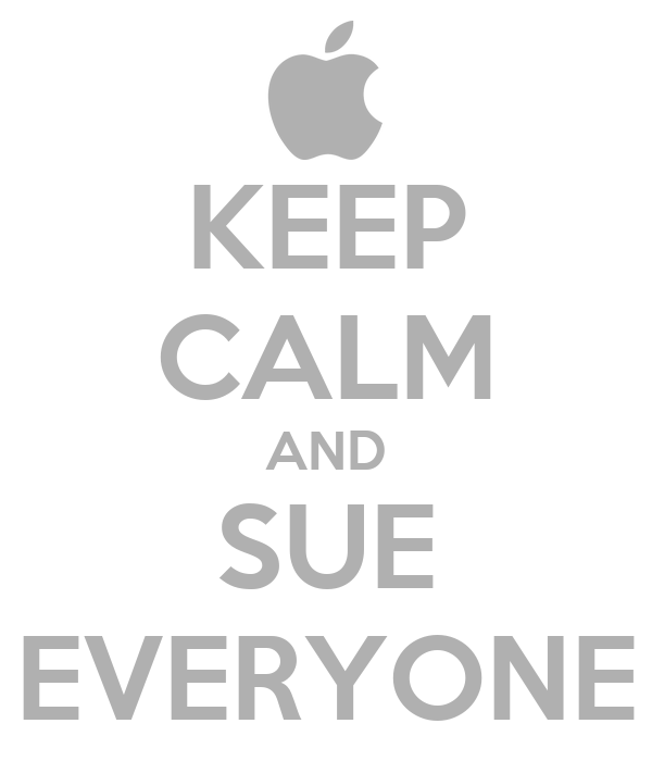 KEEP CALM AND SUE EVERYONE
