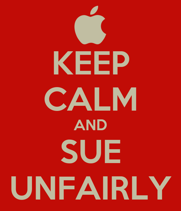 KEEP CALM AND SUE UNFAIRLY