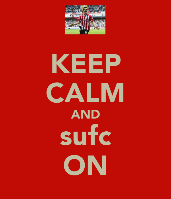 KEEP CALM AND sufc ON