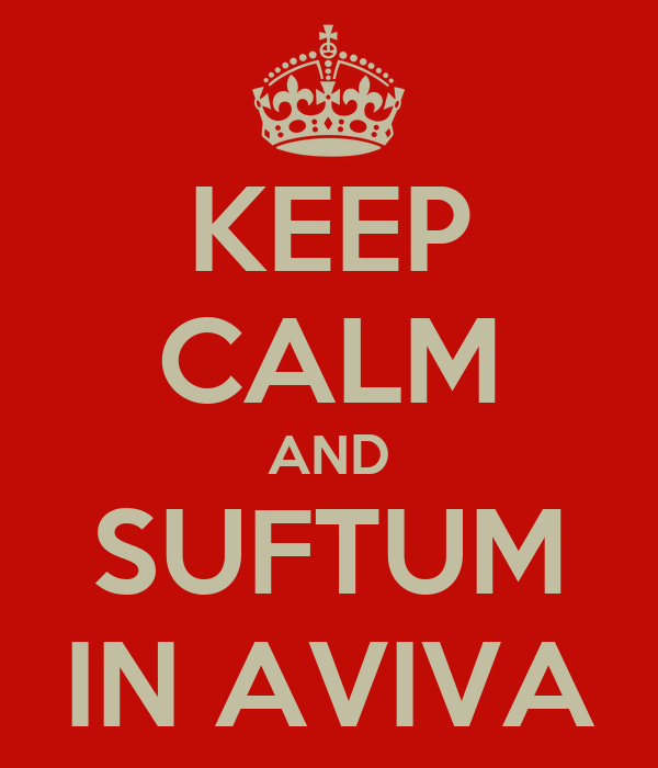KEEP CALM AND SUFTUM IN AVIVA