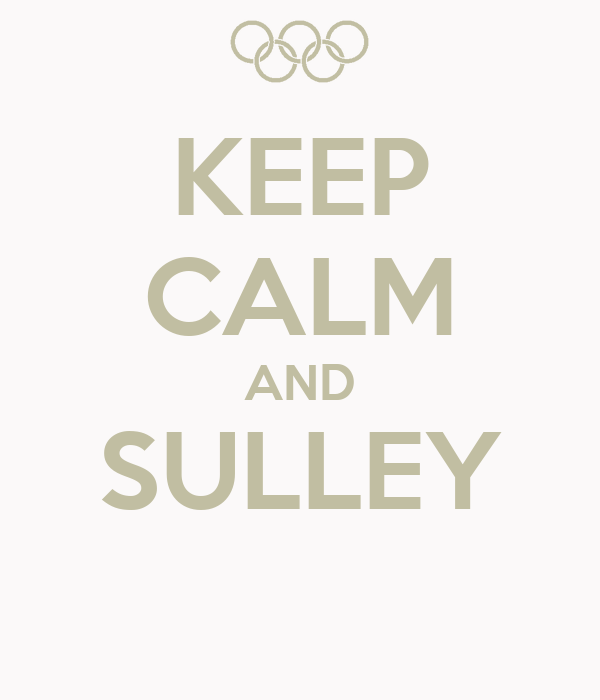 KEEP CALM AND SULLEY