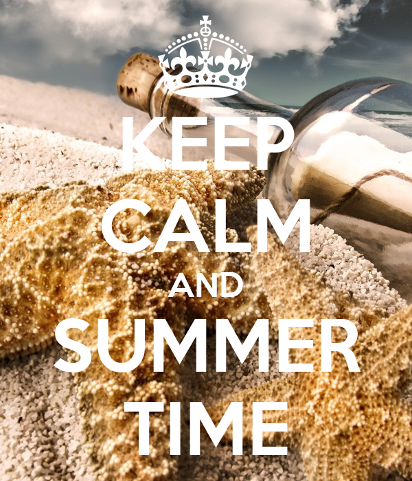 KEEP CALM AND SUMMER TIME
