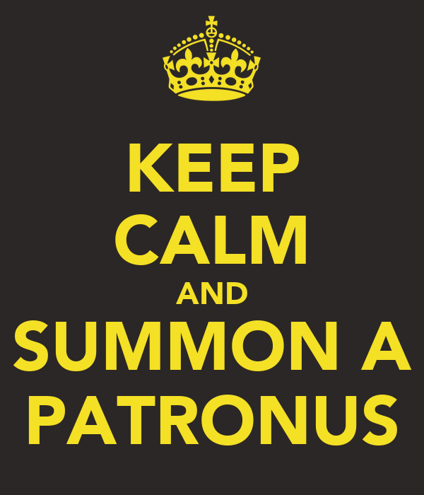 KEEP CALM AND SUMMON A PATRONUS