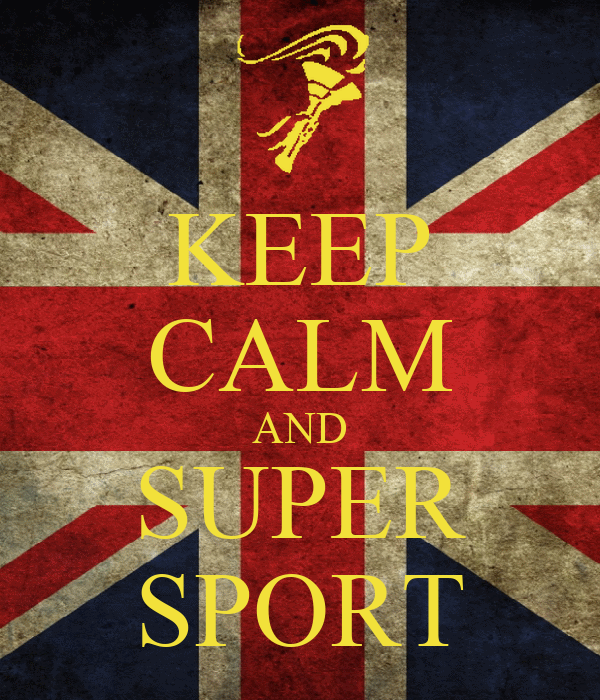 KEEP CALM AND SUPER SPORT