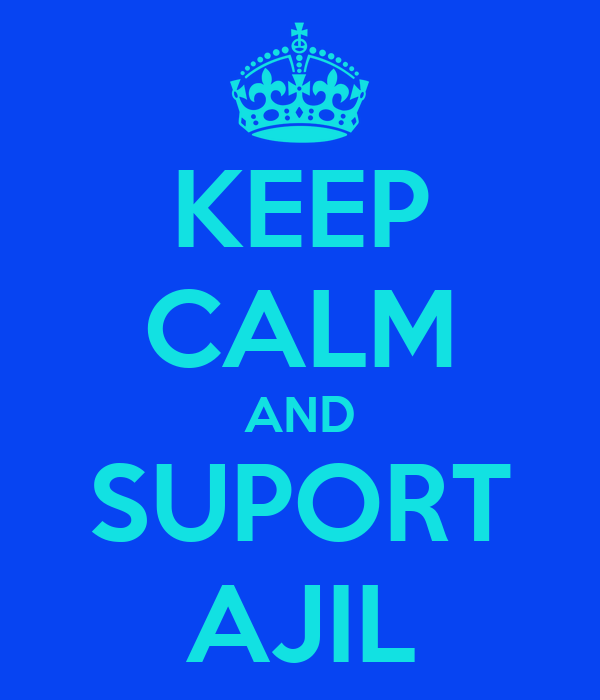 KEEP CALM AND SUPORT AJIL