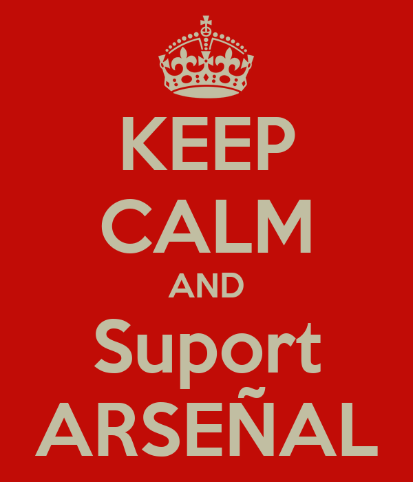 KEEP CALM AND Suport ARSEÑAL