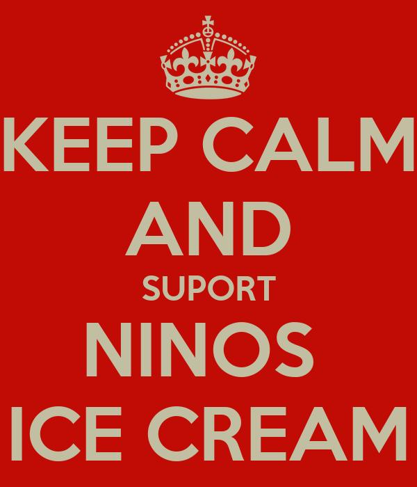 KEEP CALM AND SUPORT NINOS  ICE CREAM