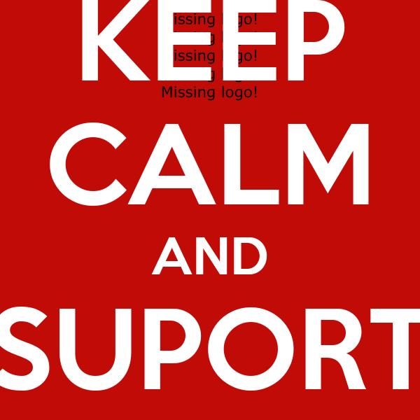 KEEP CALM AND SUPORT SAINTS