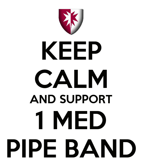 KEEP CALM AND SUPPORT 1 MED PIPE BAND