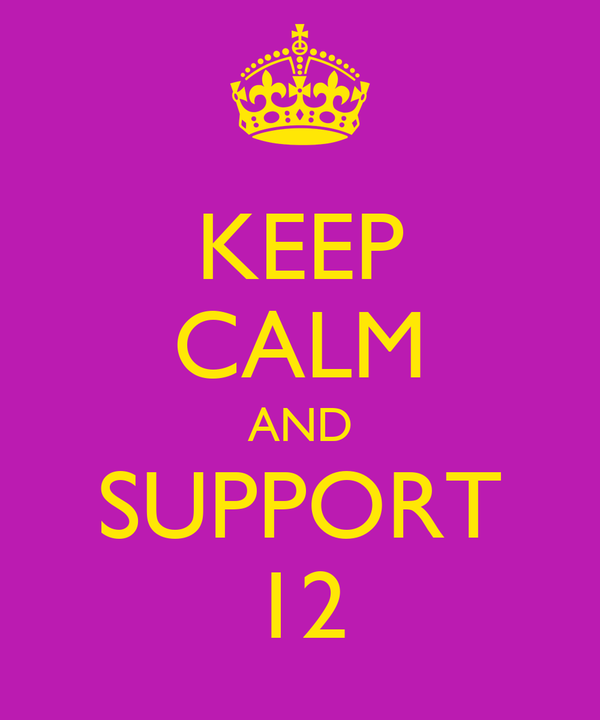 KEEP CALM AND SUPPORT 12