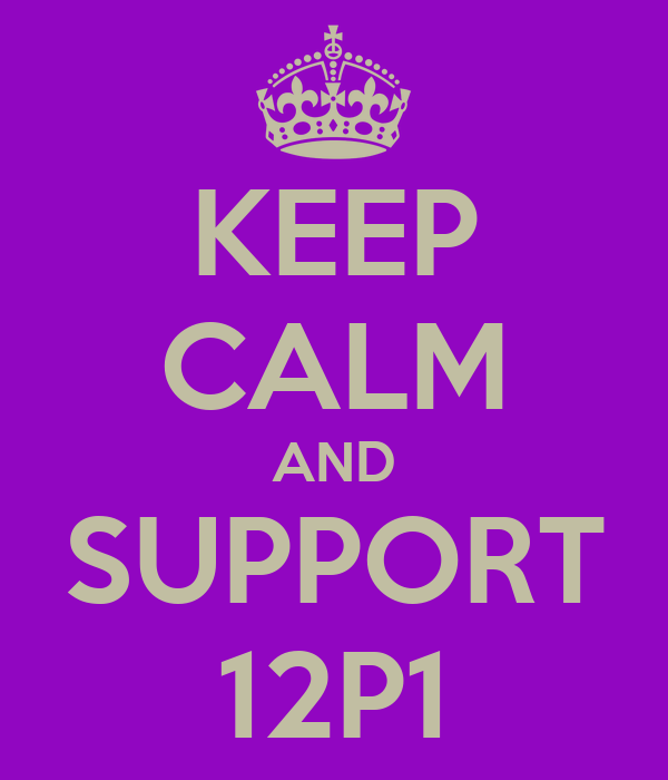 KEEP CALM AND SUPPORT 12P1