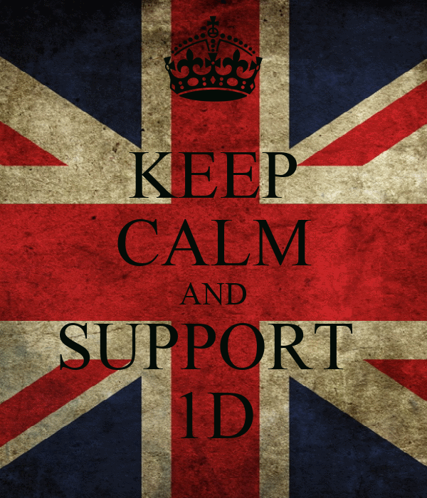 KEEP CALM AND SUPPORT  1D