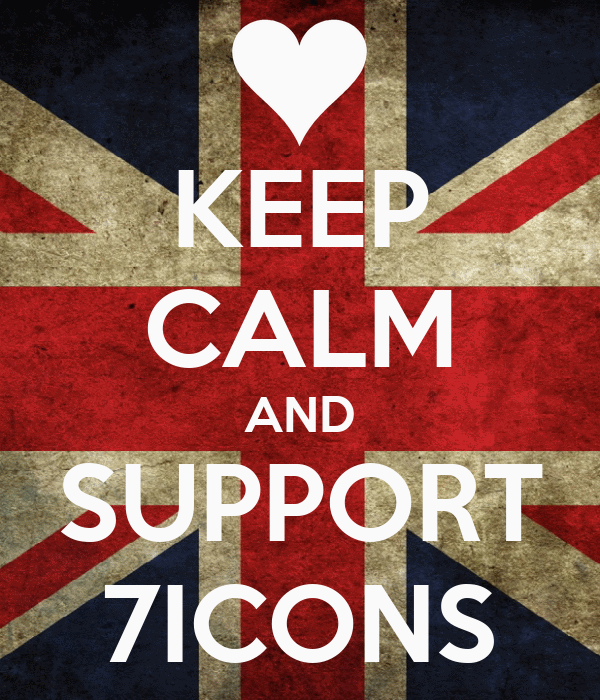 KEEP CALM AND SUPPORT 7ICONS