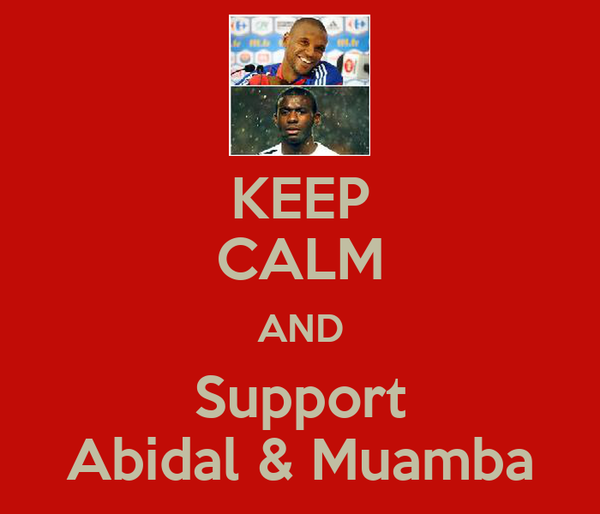KEEP CALM AND Support Abidal & Muamba