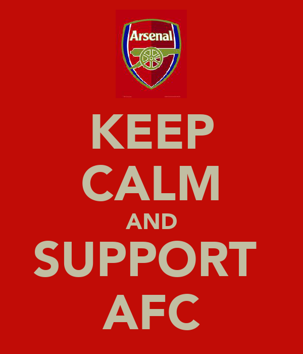 KEEP CALM AND SUPPORT  AFC
